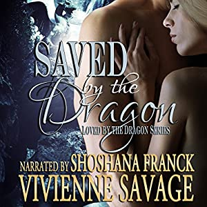 Saved by the Dragon Audiobook
