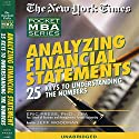 The New York Times Pocket MBA: Analyzing Financial Statements: 25 Keys to Understanding Numbers (Unabr.) Audiobook by Eric Press,  CPA Narrated by Jeff Woodman