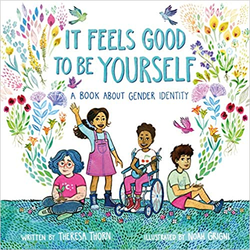 A Book About Gender Identity It Feels Good to Be Yourself