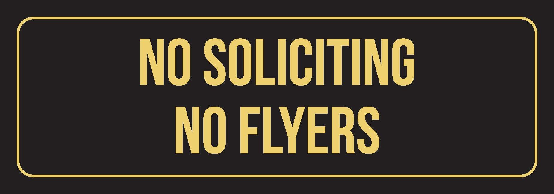 Black Background With Gold Font No Soliciting No Flyers Outdoor & Indoor Metal Wall Sign - Single, 3x9 Inch