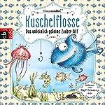 Das unheimlich geheime Zauber-Riff (Kuschelflosse 1)   Nina Müller