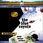 The Blue Coyote: The Frannie Shoemaker Campground Mysteries, Book 2 | Karen Musser Nortman