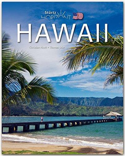 Horizont HAWAII - 160 Seiten Bildband mit über 230 Abbildungen - STÜRTZ Verlag