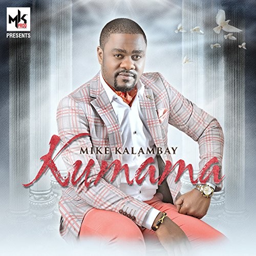 mike kalambay loyembo ya motema mp3