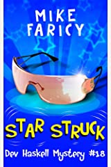 Star Struck (Dev Haskell - Private Investigator Book 18) Kindle Edition