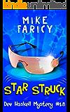 Star Struck (Dev Haskell - Private Investigator Book 18)