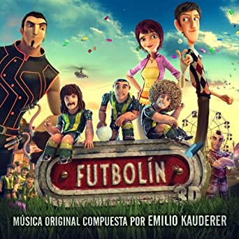 Futbolín (Banda Sonora Original de la Película) de Emilio Kauderer en Amazon Music - Amazon.es