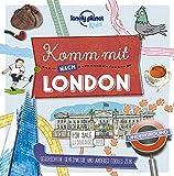Lonely Planet Kinderreiseführer Komm mit nach London (Lonely Planet Kids) (Lonely Planet Kids Komm mit)