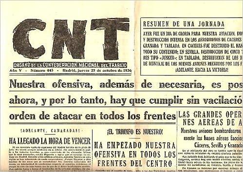 CNT  ORGANO DE LA CONFEDERACION NACIONAL DEL TRABAJO  AÑO