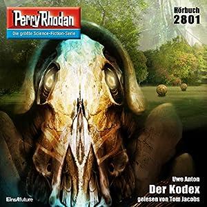 Der Kodex (Perry Rhodan 2801) Hörbuch