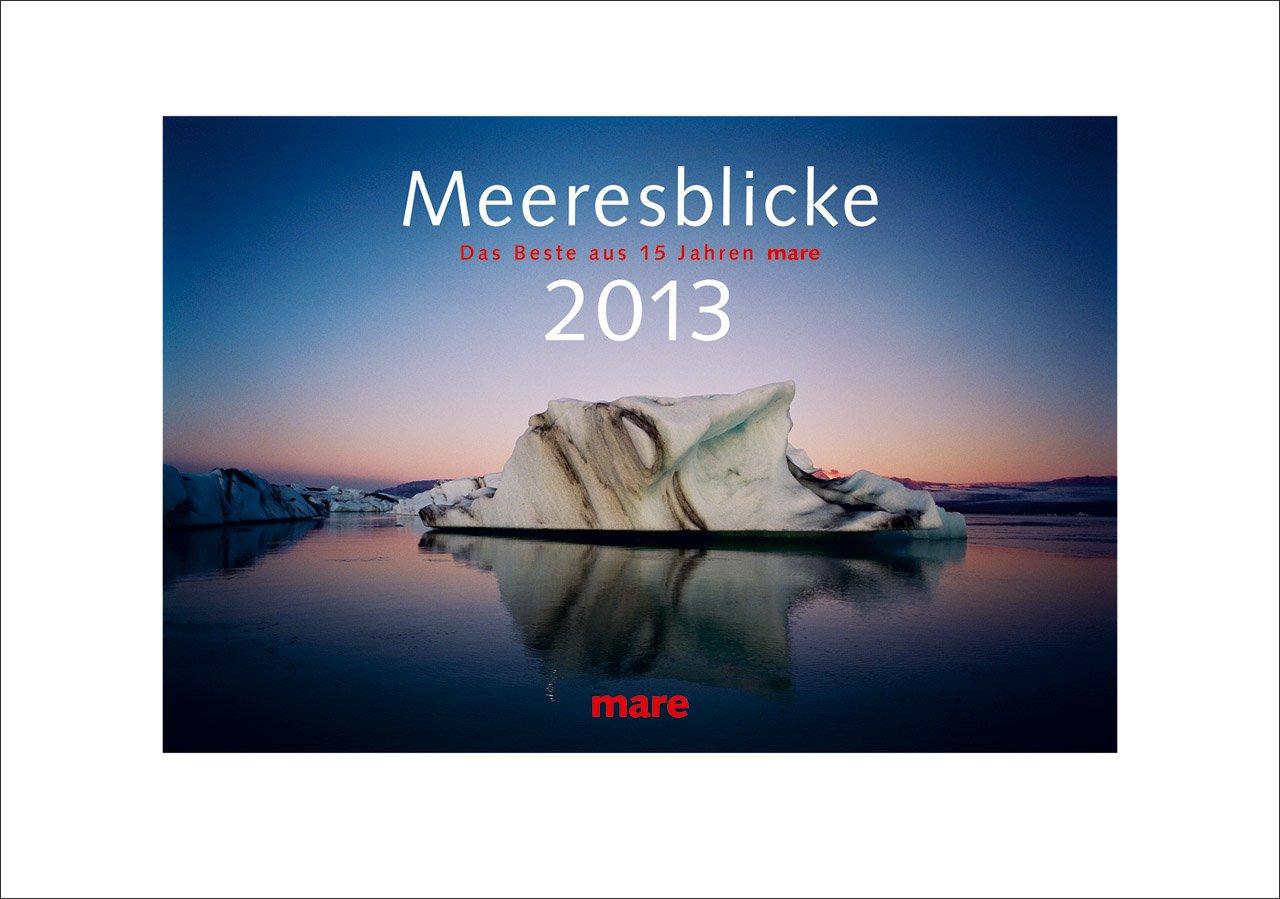 Meeresblicke 2013: Das Beste aus 15 Jahren mare