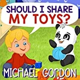Books for Kids: Should I Share My Toys?