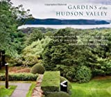 img - for Gardens of the Hudson Valley by Susan Daley (2010-10-19) book / textbook / text book