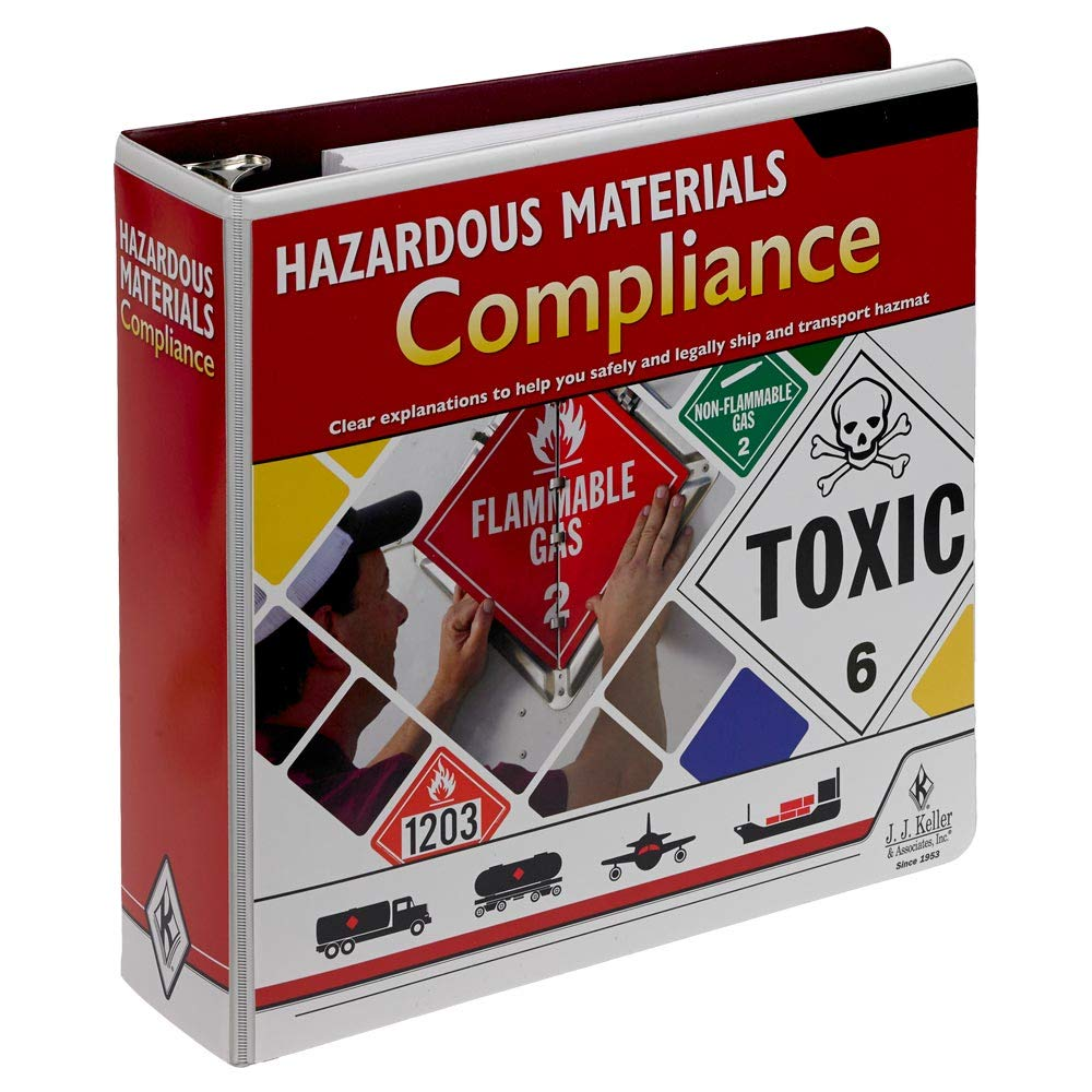 Hazardous Materials Compliance Manual - Gives You Clear explanations of The Hazmat regs and Requirements. J. J. Keller & Associates, Inc.