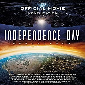 Independence Day: Resurgence Hörbuch