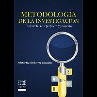 Metodología de la investigación: Propuesta, anteproyecto y proyecto