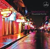 Swingadelic Toussaintville Latin Jazz