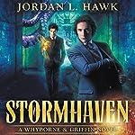 Stormhaven: Whyborne & Griffin, Volume 3 | Jordan L. Hawk