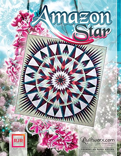 Amazon Star Revised Judy Niemeyer Quilting Quiltworx Pattern