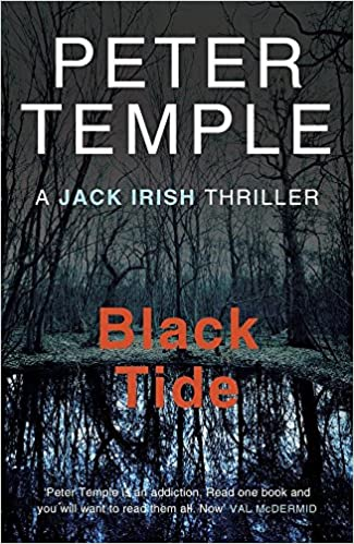 Book Black Tide (A Jack Irish Thriller) by Peter Temple (4-Jul-2013)