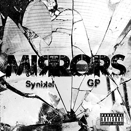 Mirrors [Explicit] ()