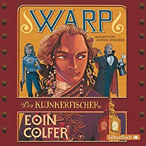 Der Klunkerfischer (WARP 2) Hörbuch