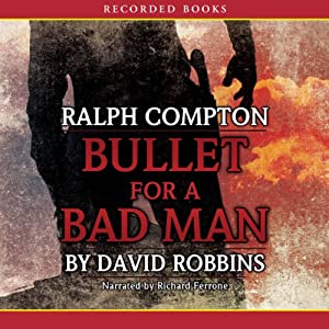 Bullet for a Bad Man Audiobook
