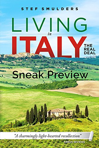 """Living in Italy: the Real Deal - Hilarious Expat Adventures - Sneak Preview: """"A charmingly lighthearted recollection"""""""