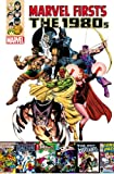 img - for Marvel Firsts: The 1980s Volume 1 book / textbook / text book