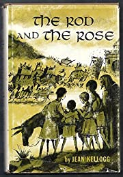The rod and the rose door Jean Kellogg