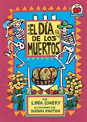 El Día de los Muertos (The Day of the Dead) (Yo solo: Festividades (On My Own Holidays)) (Spanish (To Own In Spanish)