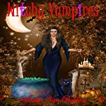 Witchy Vampires | Vianka Van Bokkem