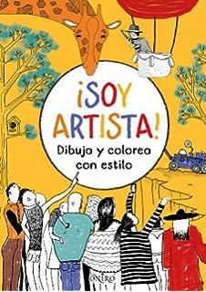 ¡Soy artista!: Dibuja y colorea con estilo (Libros de actividades)