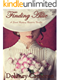 Finding Allie: A Sweet Regency Romance Novella