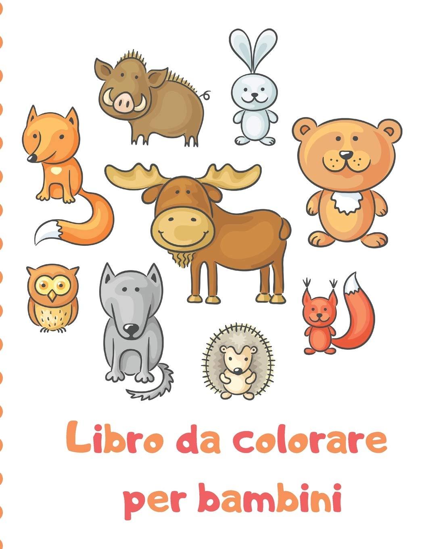 Libro Da Colorare Per Bambini Libro Degli Animali Per I Bambini