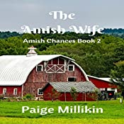 The Amish Wife: Amish Chances, Book 2 | Paige Millikin