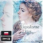Eliza (Niepokorne 1) | Agnieszka Wojdowicz