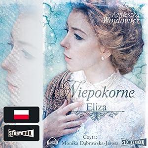 Eliza (Niepokorne 1) Audiobook