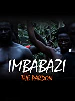 The Pardon (Imbabazi)