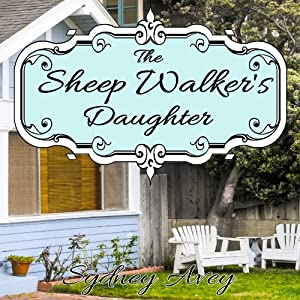 The Sheep Walker's Daughter Audiobook