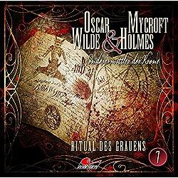 Ritual des Grauens (Oscar Wilde & Mycroft Holmes - Sonderermittler der Krone 7)
