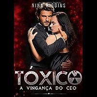 Tóxico - A Vingança do CEO: (Livro Único)