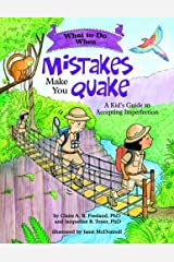 What to Do When Mistakes Make You Quake: A Kid's Guide to Accepting Imperfection (What-to-Do Guides for Kids) Paperback