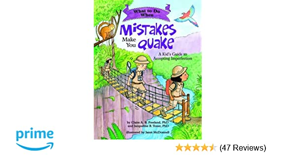 What to Do When Mistakes Make You Quake: A Kid's Guide to