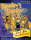 Reader's Theater... and So Much More! Grades 3-4, Brenda McGee and Debbie Triska Keiser, 1593635001