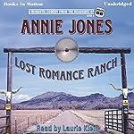 Lost Romance Ranch: Route 66 series, book 3 | Annie Jones
