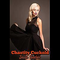 Chastity Cuckold (English Edition)