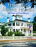 shingle style homes Historic Maine Homes: 300 Years of Great Houses