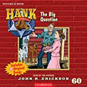 The Big Question: Hank the Cowdog | John R. Erickson