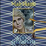 The Lady and the Knight: Highland Brides, Book 4 | Lois Greiman